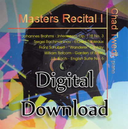 MP3 Album:  Masters Recital 1 (Chad Twedt)