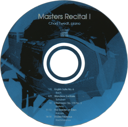 CD:  Masters Recital 1 (Chad Twedt)