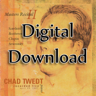 MP3 Album:  Masters Recital 2 (Chad Twedt)